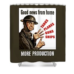 Good News From Home - More Production Shower Curtain by War Is Hell Store