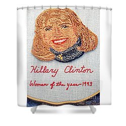 Hillary Clinton Woman Of The Year Shower Curtain by Randall Weidner