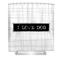 I Love Dog Word Art Shower Curtain by Kathleen Wong