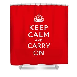 Keep Calm And Carry On Shower Curtain by War Is Hell Store