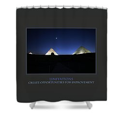 Limitations Create Opportunities For Improvement Shower Curtain by Donna Corless