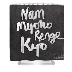 Nam Myoho Renge Kyo Shower Curtain by Linda Woods