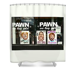 Pawn Shop Humor Shower Curtain by Allen Beatty