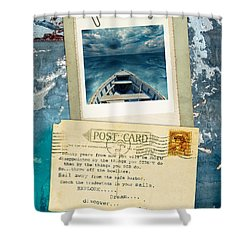 Poloroid Of Boat With Inspirational Quote Shower Curtain by Jill Battaglia