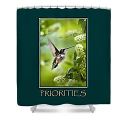 Priorities Inspirational Motivational Poster Art Shower Curtain by Christina Rollo