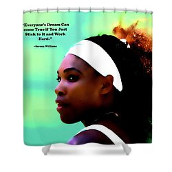 Serena Williams Motivational Quote 1a Shower Curtain by Brian Reaves