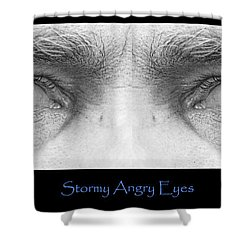 Stormy Angry Eyes Poster Print Shower Curtain by James BO  Insogna