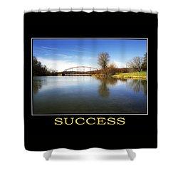Success Inspirational Motivational Poster Art Shower Curtain by Christina Rollo