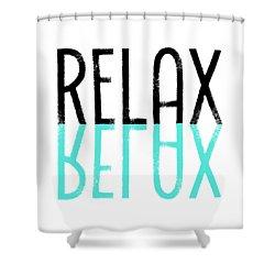 Text Art Relax - Cyan Shower Curtain by Melanie Viola
