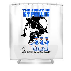 The Enemy Is Syphilis Shower Curtain by War Is Hell Store