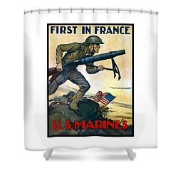 Us Marines - First In France Shower Curtain by War Is Hell Store