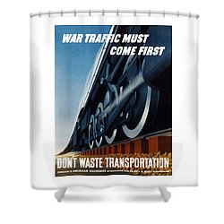 War Traffic Must Come First Shower Curtain by War Is Hell Store