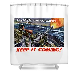 Your Metal Saves Our Convoys Shower Curtain by War Is Hell Store