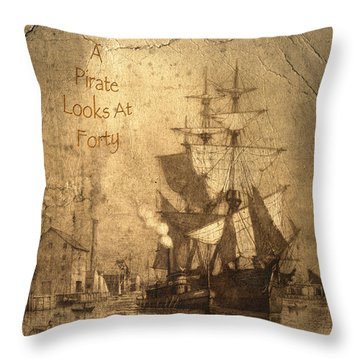 A Pirate Looks At Forty Throw Pillow by John Stephens