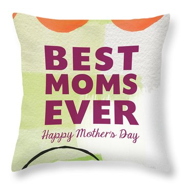 Best Moms Card- Two Moms Greeting Card Throw Pillow by Linda Woods