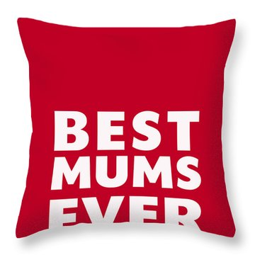 Best Mums Mother's Day Card Throw Pillow by Linda Woods