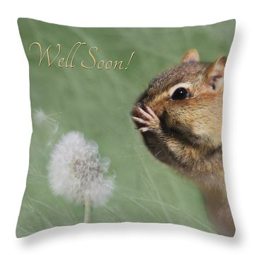 Chippy Get Well Soon Throw Pillow by Lori Deiter