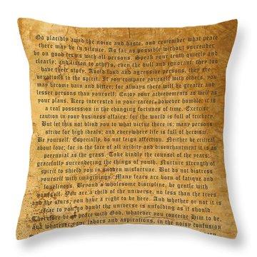 Desiderata Throw Pillow by Kurt Van Wagner