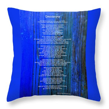 Desiderata On Blue Throw Pillow by Leena Pekkalainen