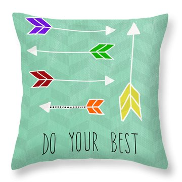 Do Your Best Throw Pillow by Linda Woods