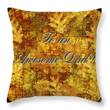 Father's Day Greeting Card II Throw Pillow by Debbie Portwood
