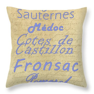 French Wines - Champagne And Bordeaux Region-1 Throw Pillow by Paulette B Wright