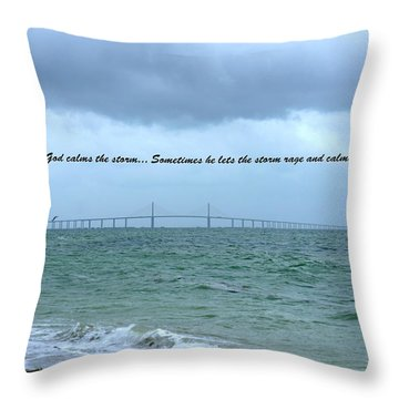 God Calms The Storm Throw Pillow by Laurie Perry
