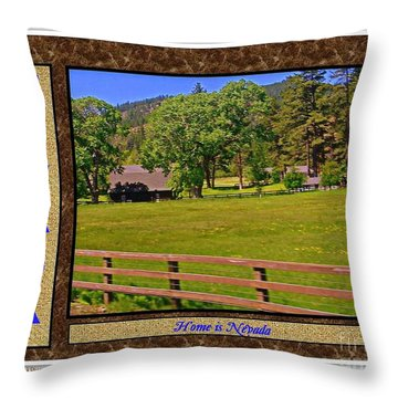 Home Is Nevada Throw Pillow by Bobbee Rickard