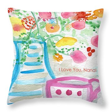 I Love You Nana- Floral Greeting Card Throw Pillow by Linda Woods