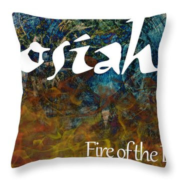 Josiah - Fire Of The Lord Throw Pillow by Christopher