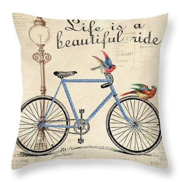 Life Is A Beautiful Ride Throw Pillow by Jean Plout