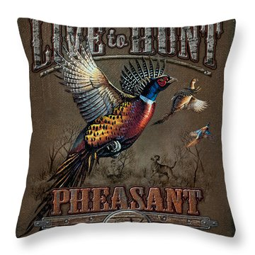 Live To Hunt Pheasants Throw Pillow by JQ Licensing