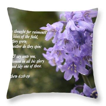 Matthew 6 Verses 28 And 29 Throw Pillow by Vicki Maheu