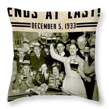 Prohibition Ends Celebrate Throw Pillow by Jon Neidert