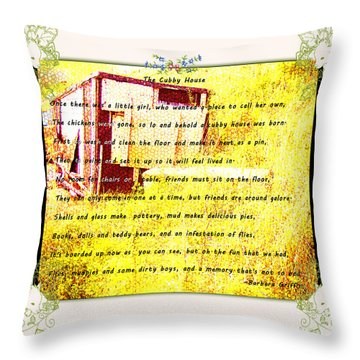 The Cubby House Throw Pillow by Barbara Griffin