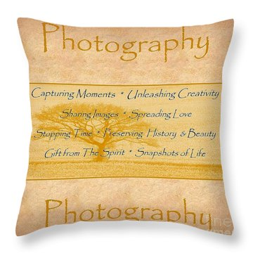 The Love Of Photography  Throw Pillow by Bobbee Rickard