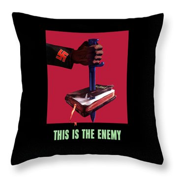 This Is The Enemy Throw Pillow by War Is Hell Store