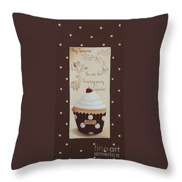 You Are The Frosting On My Cupcake Throw Pillow by Catherine Holman