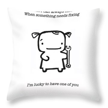 Most Useful Tool Throw Pillow by Leanne Wilkes