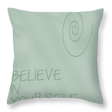 Believe In Yourself Throw Pillow by Georgia Fowler