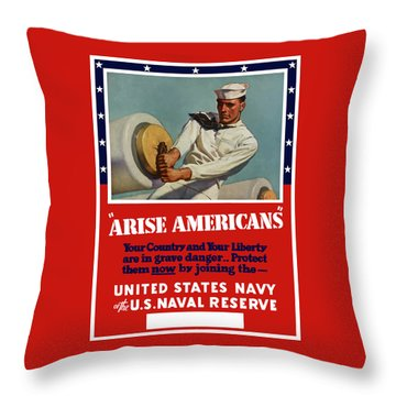 Arise Americans Join The Navy  Throw Pillow by War Is Hell Store