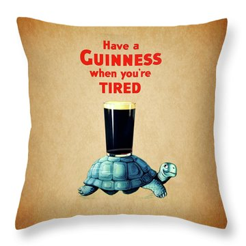 Guinness When You're Tired Throw Pillow by Mark Rogan