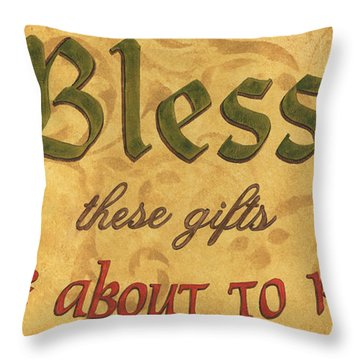Bless These Gifts Throw Pillow by Debbie DeWitt