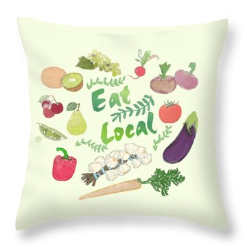 Eat Local  Throw Pillow by Priscilla Wolfe