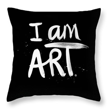 I Am Art- Painted Throw Pillow by Linda Woods