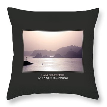 I Am Grateful For A New Beginning Throw Pillow by Donna Corless