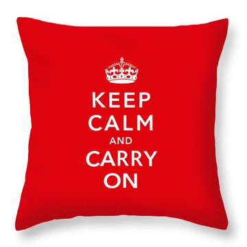 Keep Calm And Carry On Throw Pillow by War Is Hell Store