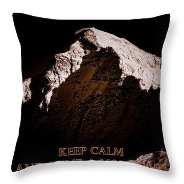 Throw Pillow featuring the photograph Keep Calm And Climb A Mountain by Frank Tschakert