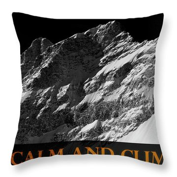 Throw Pillow featuring the photograph Keep Calm And Climb On by Frank Tschakert