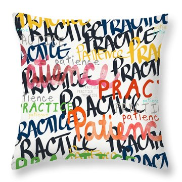 Practice Patience- Art By Linda Woods Throw Pillow by Linda Woods